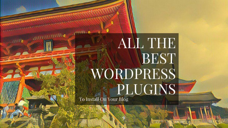 60+ BEST WordPress Plugins For Blogs In 2019