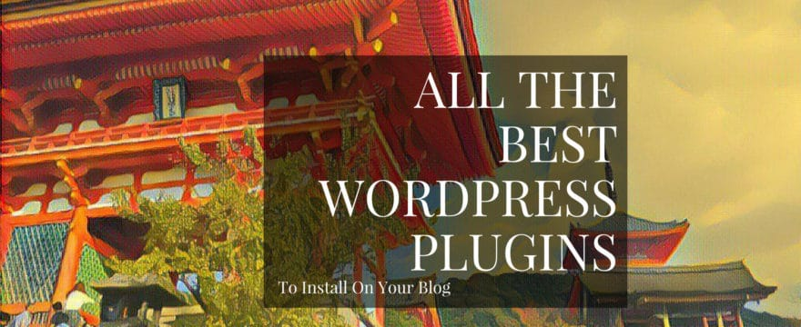 Plugins I recommend for your WordPress blog