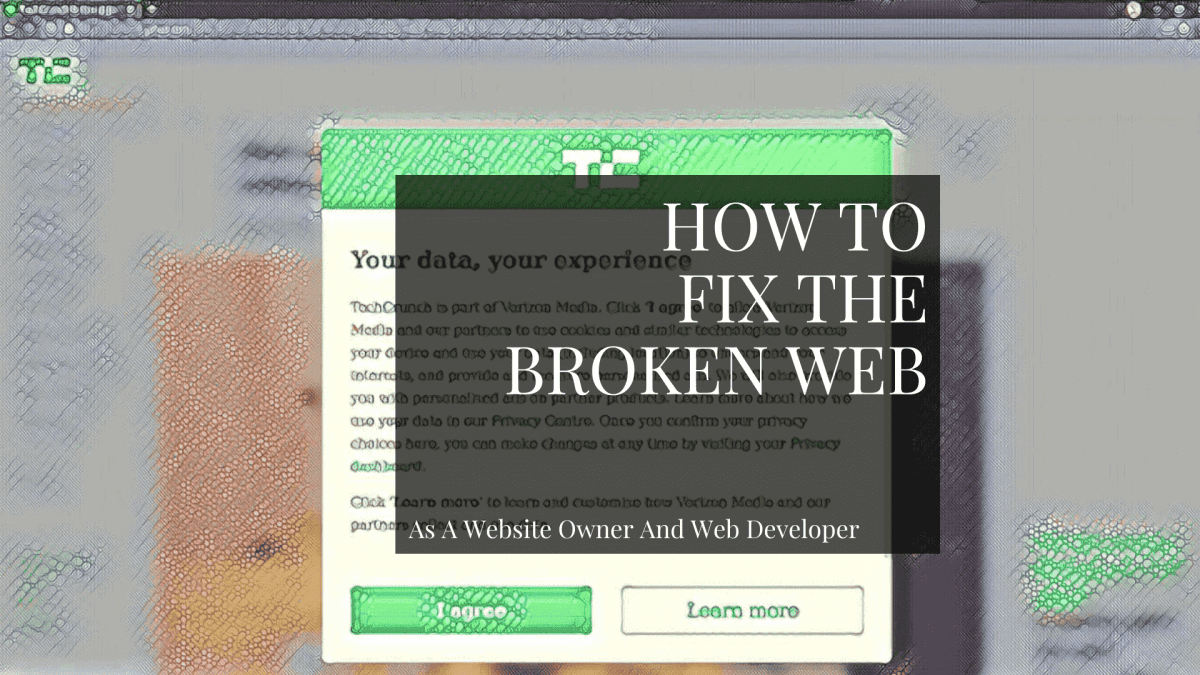 How to fix the broken web