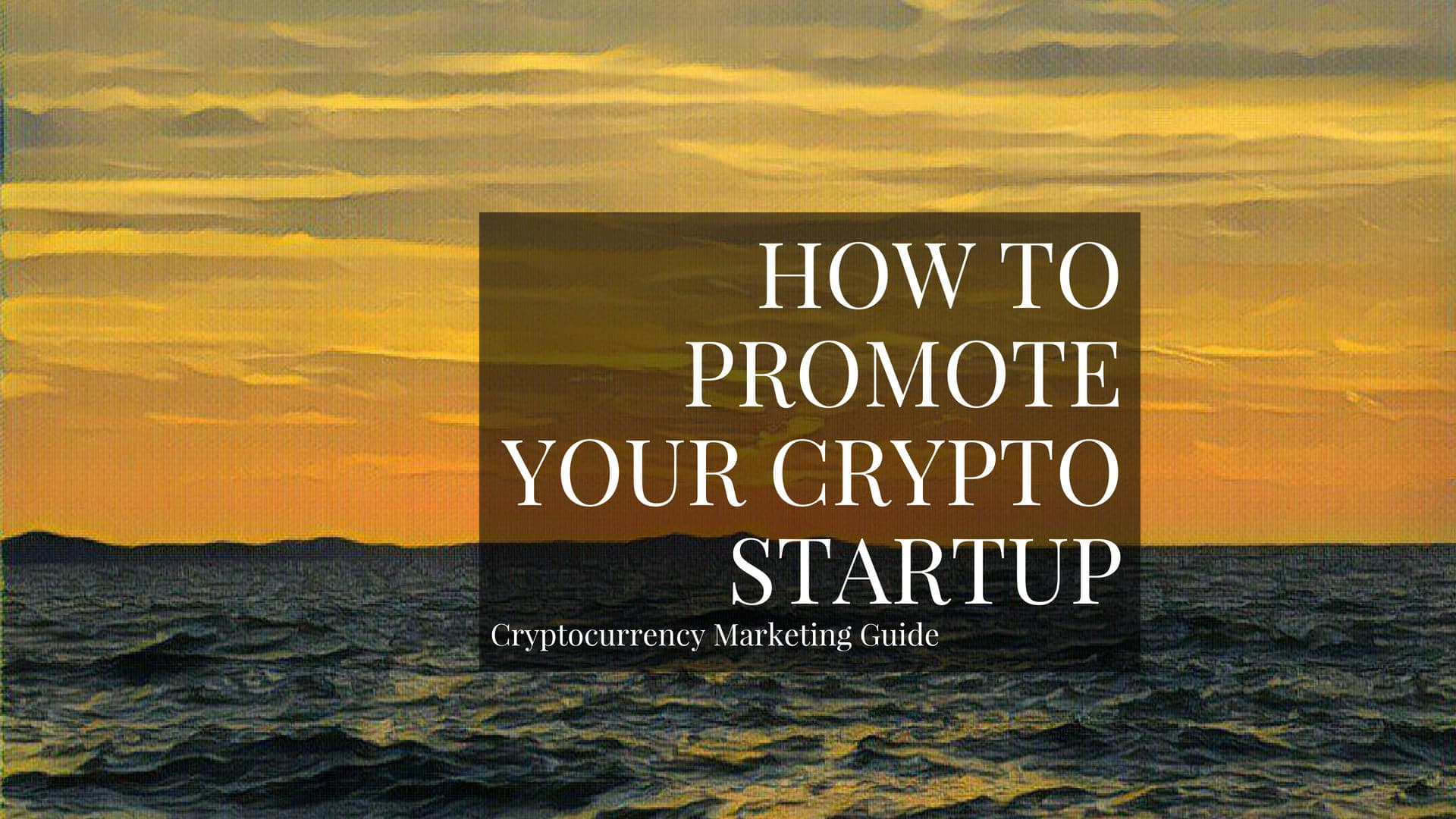 This post is your guide on how to run an online marketing campaign for your cryptocurrency startup.