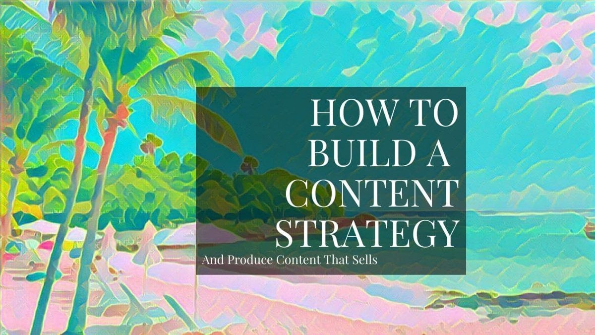 How to build a content strategy