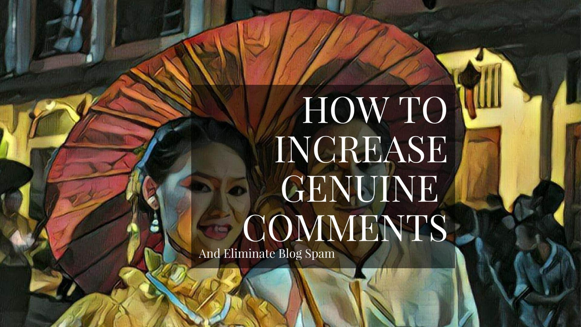 How To Get People To Comment On Your Blog Posts