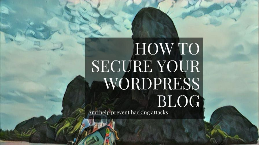 WordPress Security 101: How To Keep Your Blog Safe