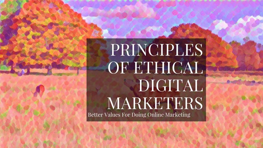 Ethical Marketing 101: How To Respect Your Blog Visitors