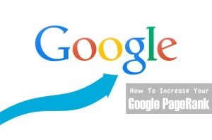 How I Increased My Google PageRank From 0 To PR4