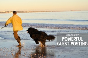 34 Easy Rules For Powerful Guest Posting
