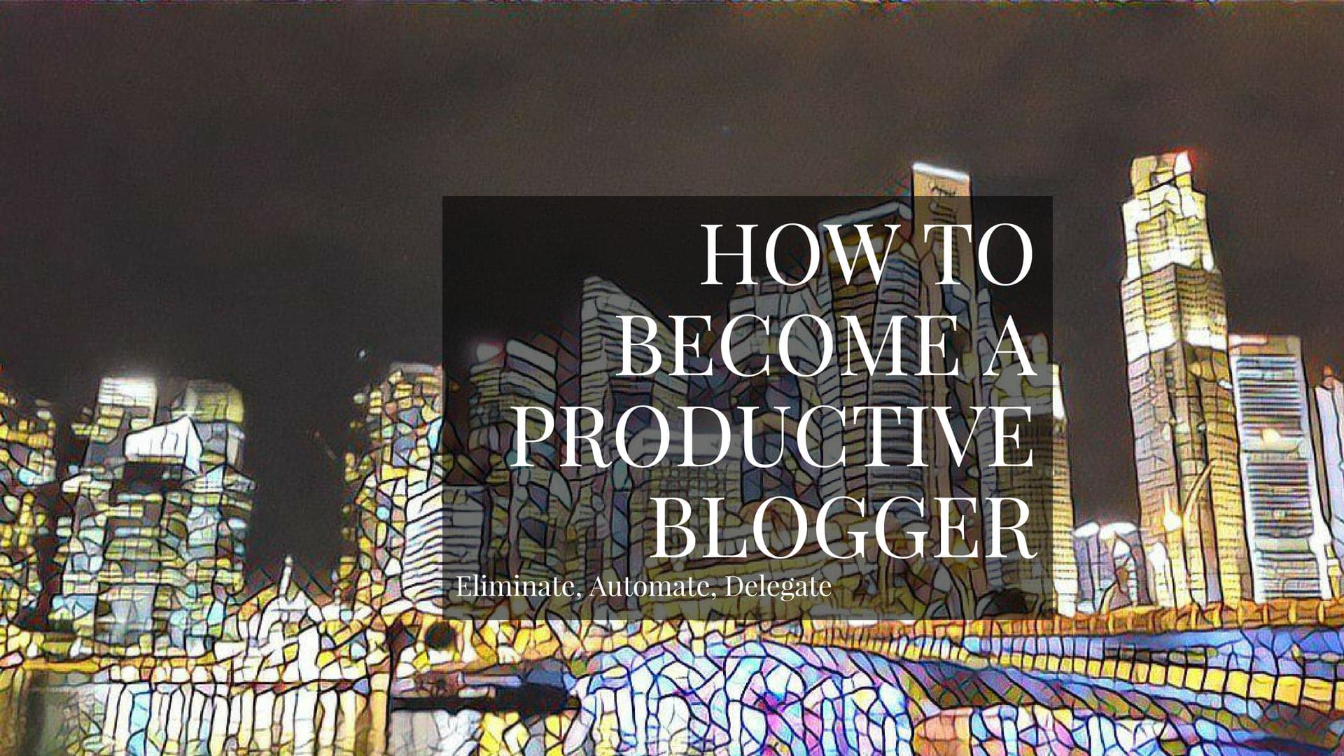 Today I will share with you advice and productivity tools that will make you a productive blogger