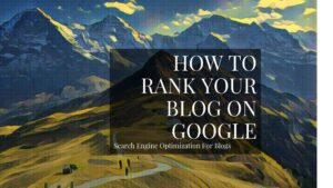 Search Engine Optimization (SEO) For Blogs
