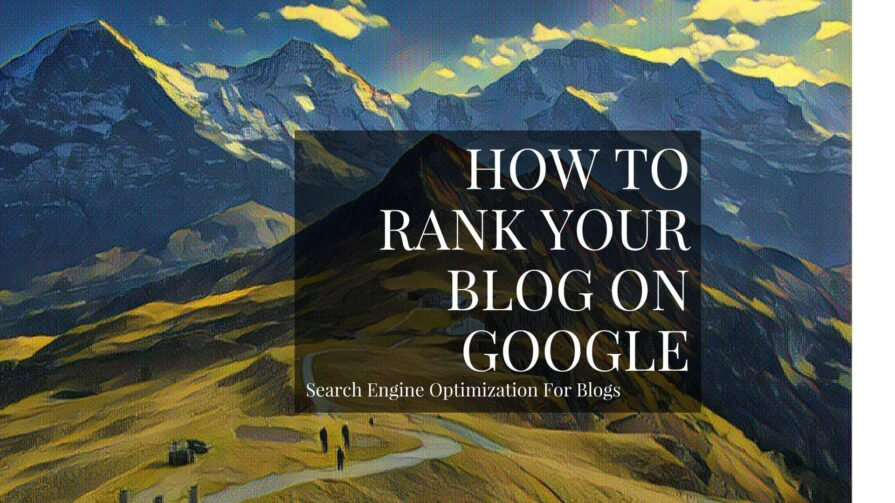 WordPress Blog SEO: How To Rank On Google