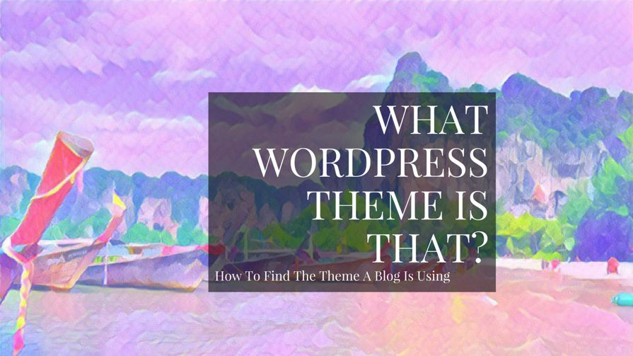 What WordPress Theme Is That Blog Using?