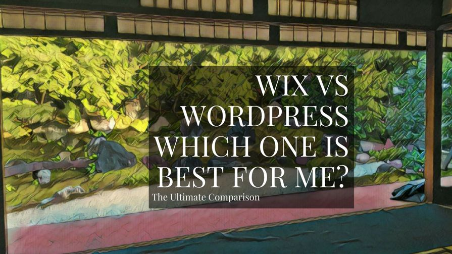 Wix Vs WordPress: Which Website Builder Is Best?