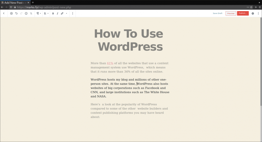 WordPress Gutenberg editor is a great post composing experience