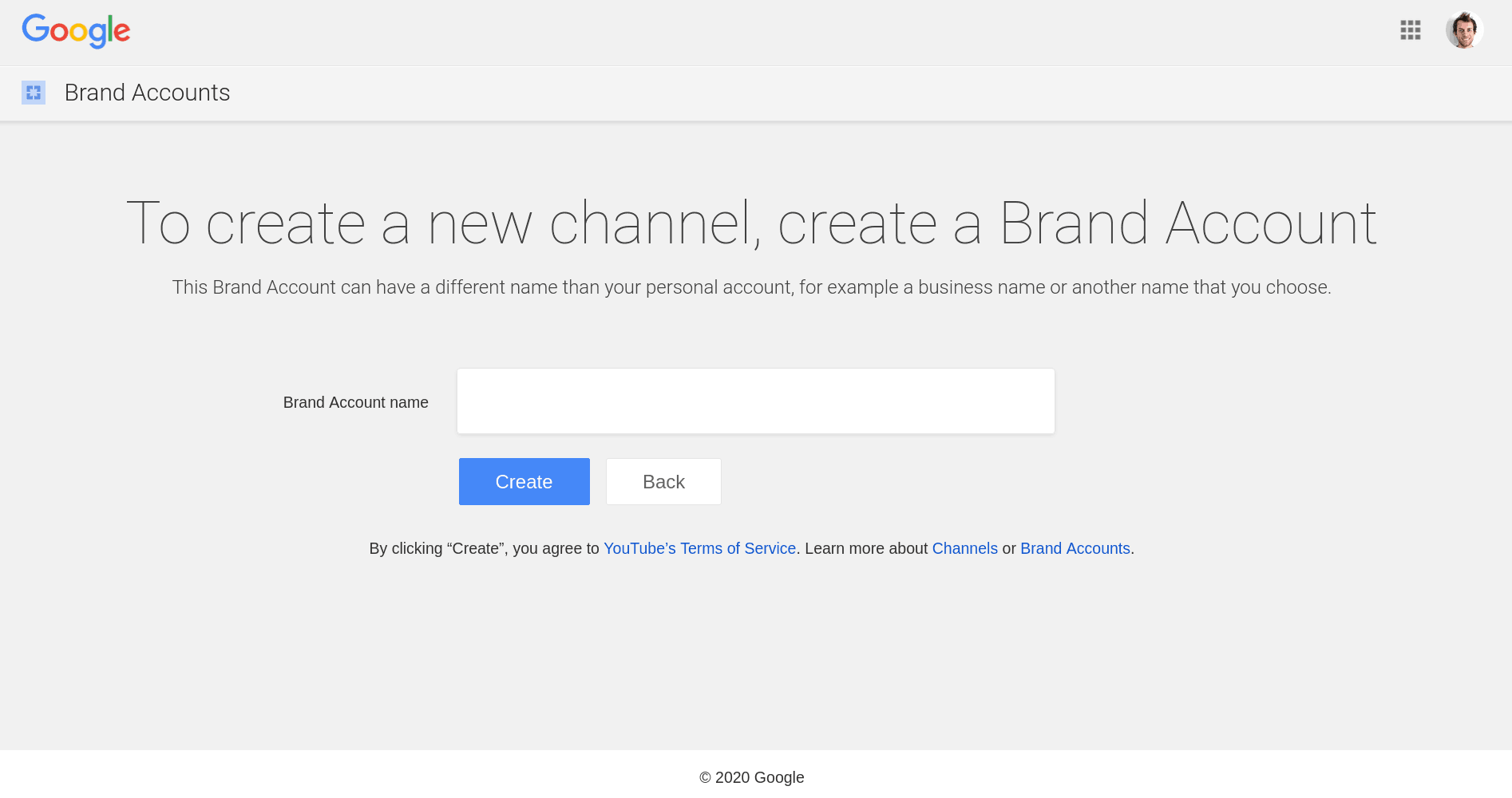 Create your brand account in order to create your new YouTube channel